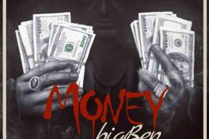 Audio: Money by BigBen feat. M.anifest