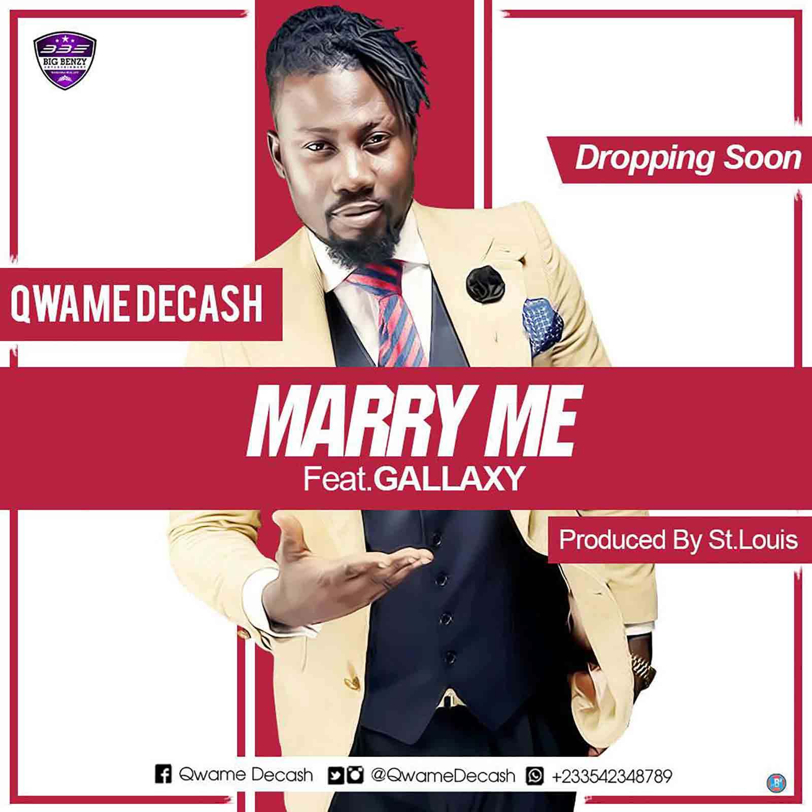Marry Me by Qwame Decash ft. Gallaxy
