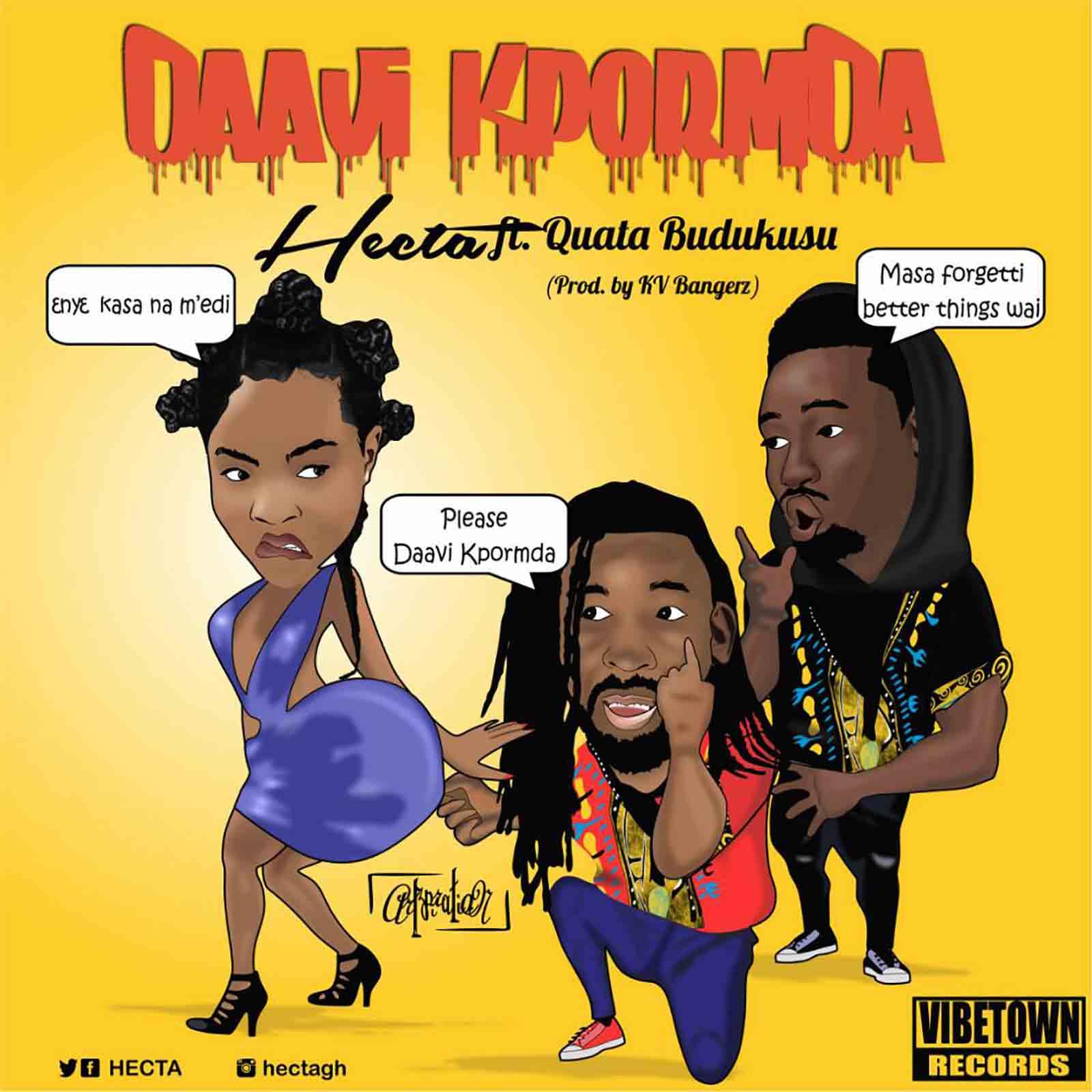 Daavi Kpormda by Hecta feat. Quata Budukusu