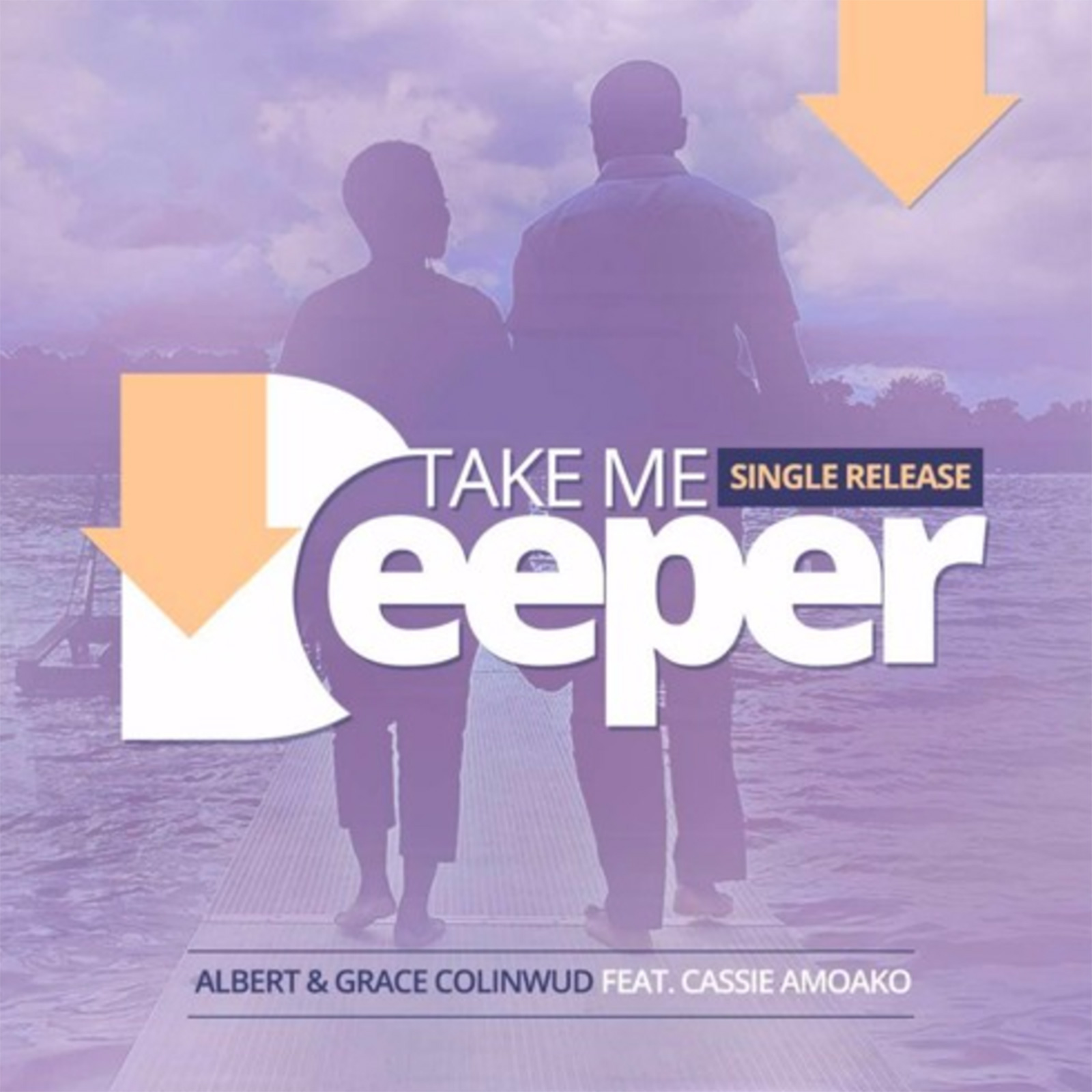 Take Me Deeper by Albert & Grace Colinwud feat. Cassie Amoako