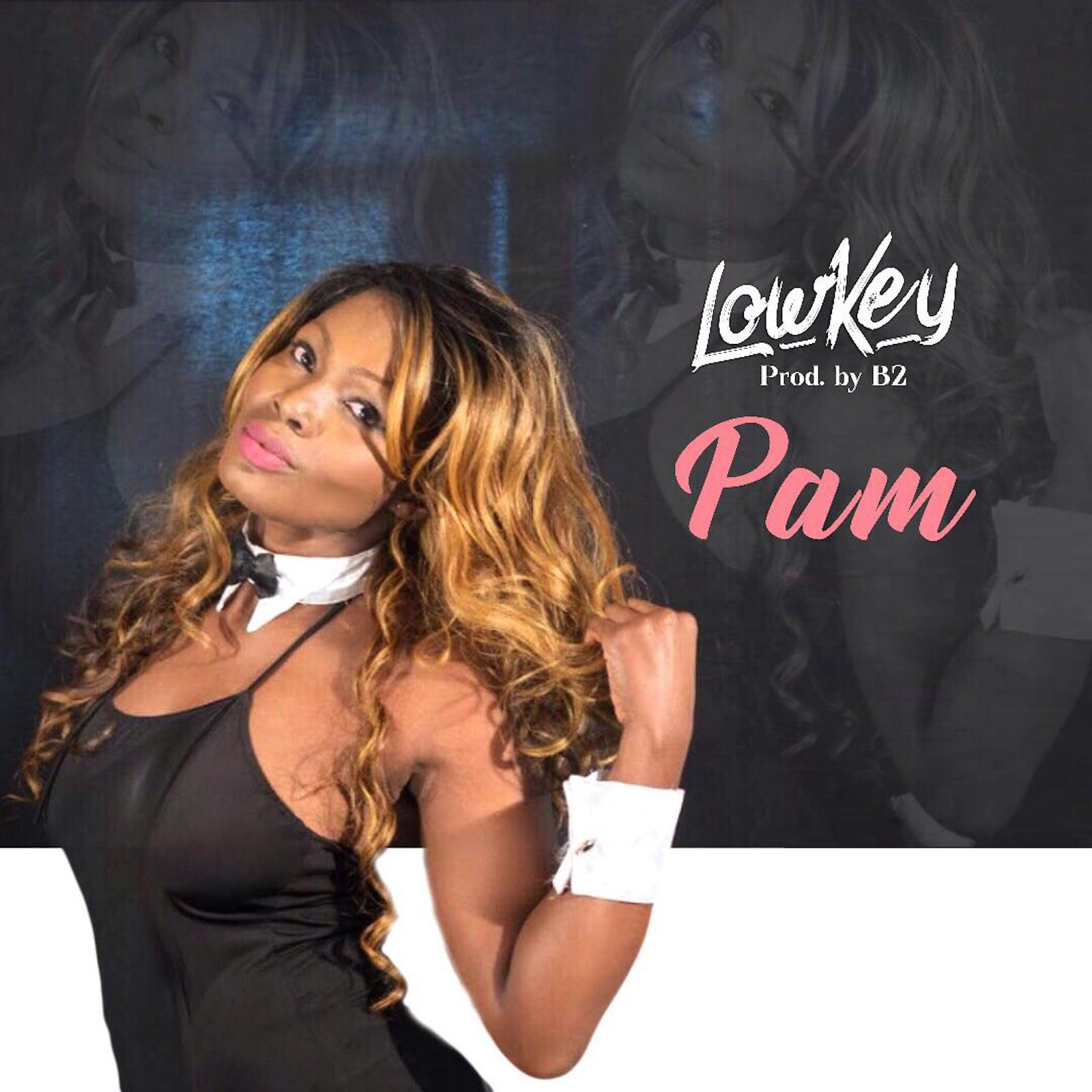 Lowkey by Pam