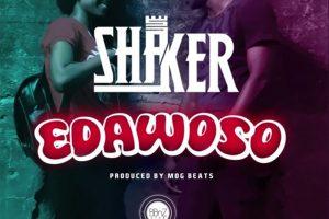 Audio: Edawoso by Shaker