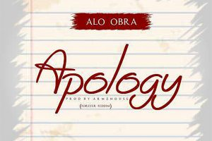 Audio: Apology by Alo Obra
