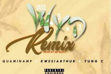 Audio: WYD by Quamina Mp feat. Kwesi Arthur & Yung C