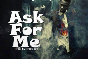 Audio: Ask For Me by Koo Ntakra