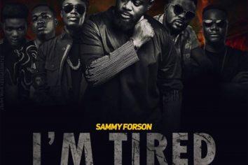 Audio: I'm Tired by Sammy Forson feat. Cabum, EL, Ko-Jo Cue, Obibini & LJ