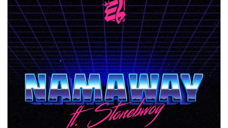 Single Review: E.L goes back to his roots on new banger 'Namaway' with Stonebwoy