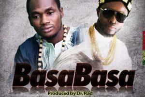 Audio: Basa Basa by Ras VuDu feat. Big Shaq