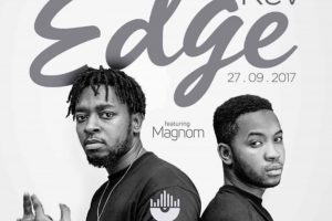 Audio: Edge by Kev feat. Magnom