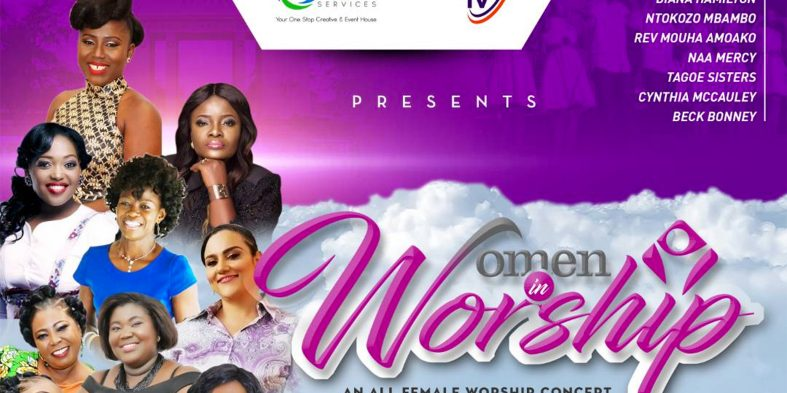Ntokozo Mbambo, Ohemaa Mercy, Tagoe Sisters & more for Women In Worship concert