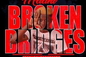 Audio: Broken Bridges by Bubu Maani