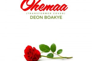 Audio: Ohemaa (Transformer cover) by Deon Boakye