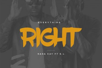 Audio: Everything Right by Nana Kay Jnr ft. EL