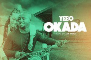 Audio: Okada by Yebo