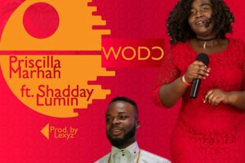 Audio: Wo Do (Your Love) by Priscilla Marhah feat. Shadday Lumin