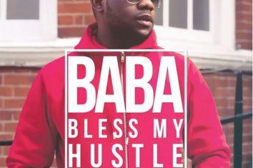 Audio: Baba Bless My Hustle by Sam Dzima