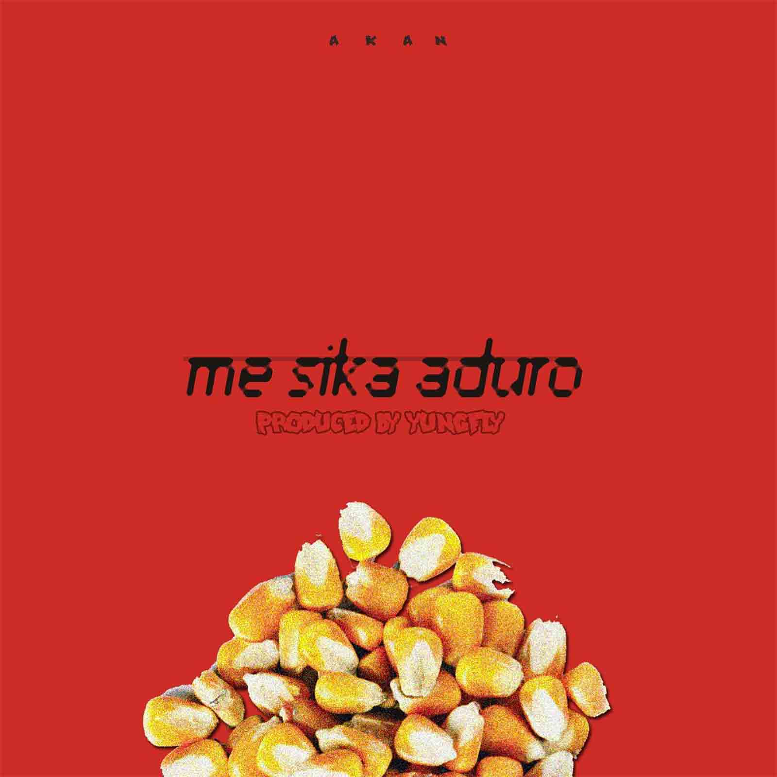 Me Sika Duro by Akan