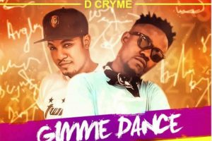 Audio: Gimme Dance by Angla Boy feat. Dr Cryme