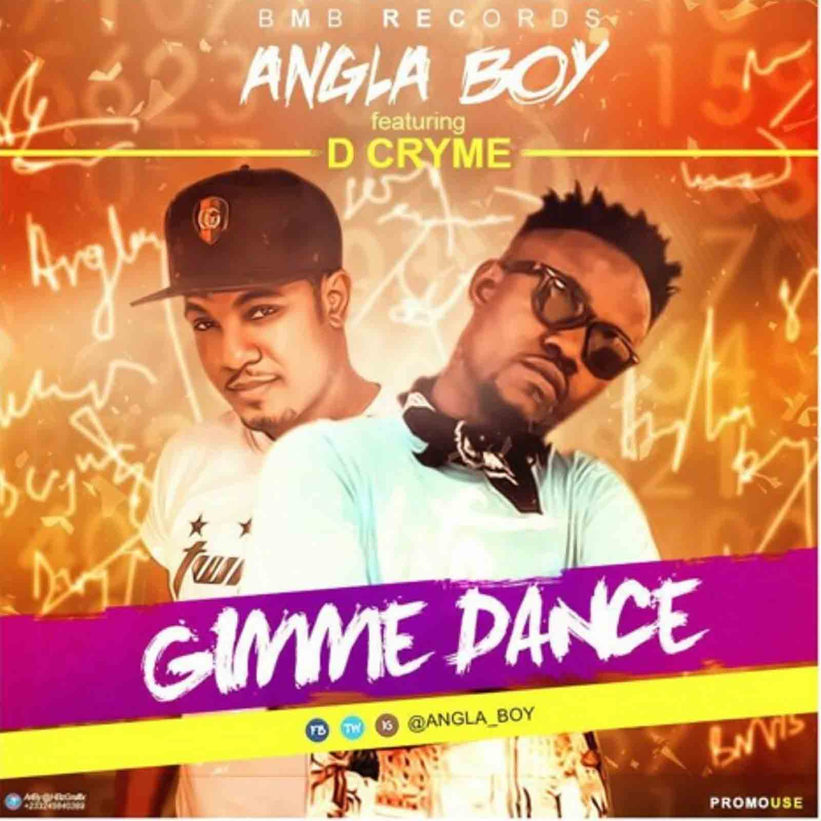 Gimme Dance by Angla Boy feat. Dr Cryme