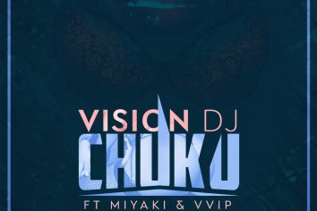 Audio: Chuku by Vision DJ feat Miyaki & VVIP