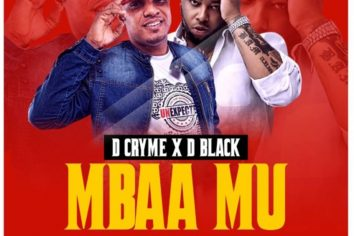 Audio: Mbaa Mu by D Cryme feat. D-Black