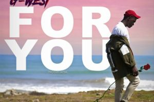 Audio: For You by G-West
