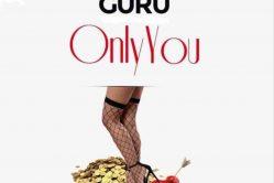 Audio: Only U by Guru