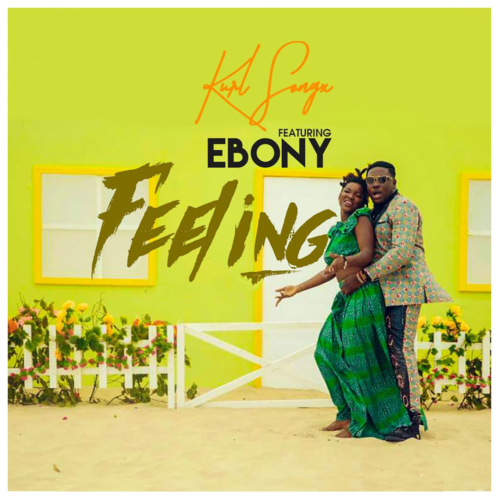 Feeling by Kurl Songx feat. Ebony