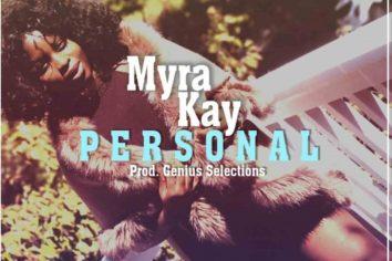 Audio: Personal by Myra Kay