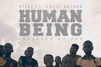 Audio: Human Being by Offei feat. Kwesi Arthur