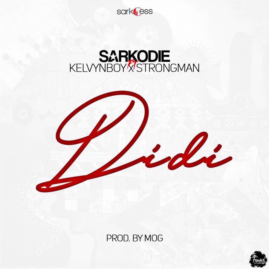 Didi by Sarkodie feat. Strongman & Kelvynboy