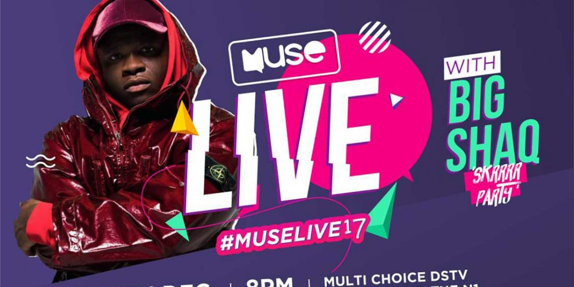 Big Shaq 'Muse Live 2017' party tickets going for 150GHC & 250GHC
