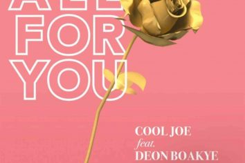 Audio: All For You by Cool Joe feat. Deon Boakye