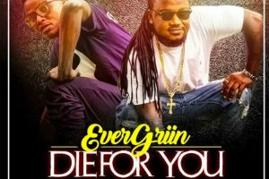 Audio: Die For You by EverGriin