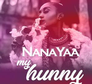NanaYaa releases visuals for My Hunny