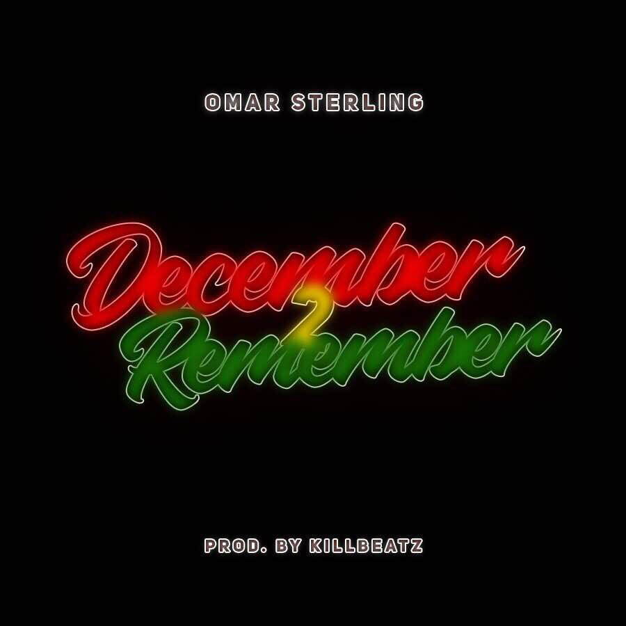 December 2 Remember by Omar Sterling