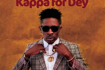 Audio: Kappa For Dey by Shatta Wale