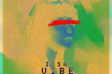 Audio: Issa Vibe by Ejay feat. FJace & KOS