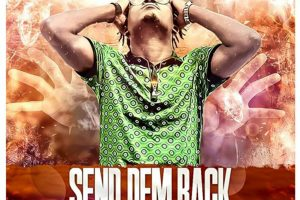 Audio: Send Dem Back by Strict Stylin