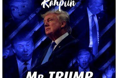 Audio: Mr Trump by Kaphun