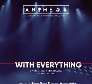 Audio: With Everything by Cwesi Oteng feat. Nelly Nettey