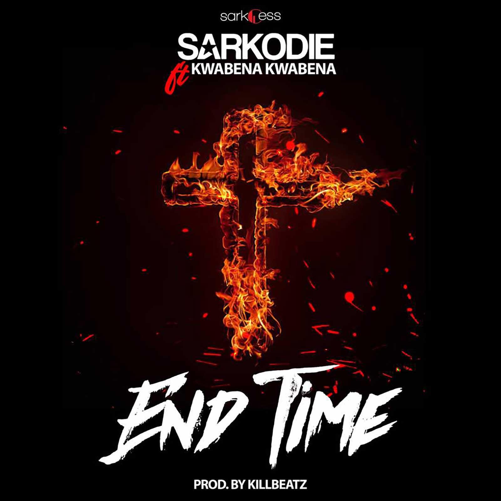 End Time by Sarkodie feat. Kwabena Kwabena