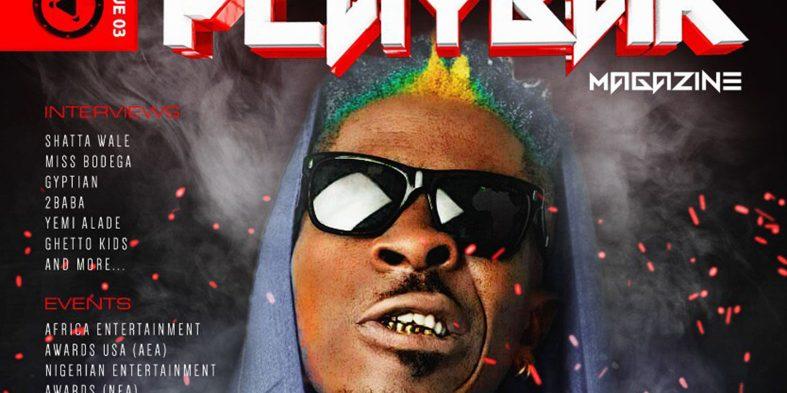 Shatta Wale covers the 3rd Edition of Playbak Magazine
