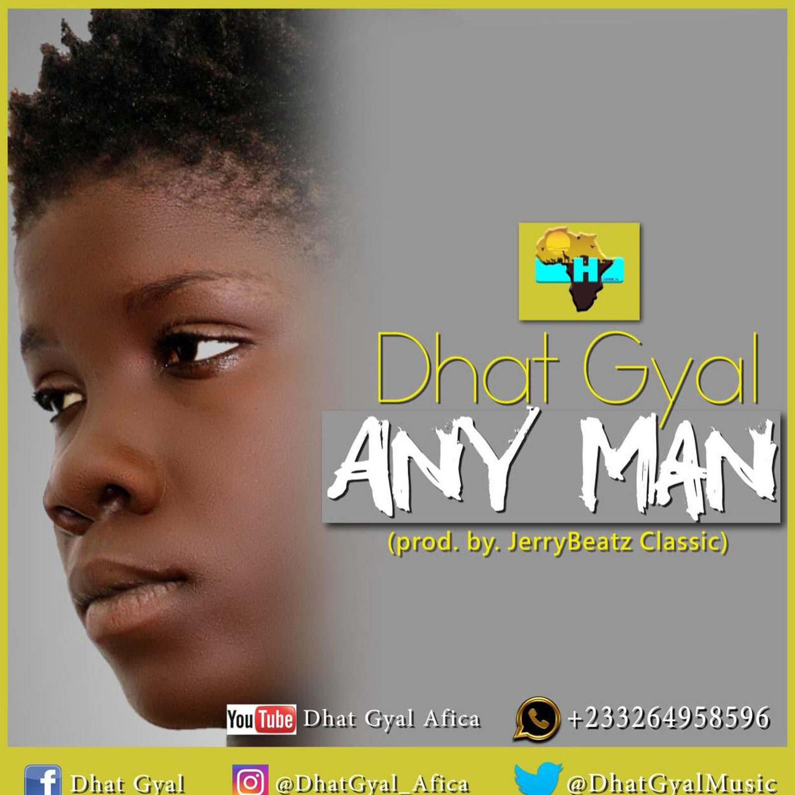 Any Man Na Man by Dhat Gyal