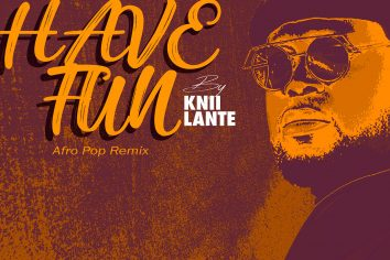 Audio: Have Fun (Afro Pop Remix) by Knii Lante