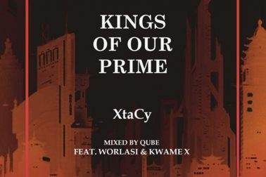 Audio: Kings Of Our Prime by Xtacy feat. Worlasi & Kwame X