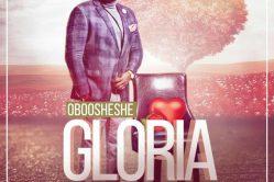 Audio: Gloria by Oboo Sheshe