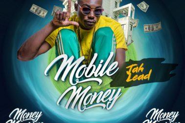 Audio: Mobile Money (Money Mansion Riddim) by Jah Lead