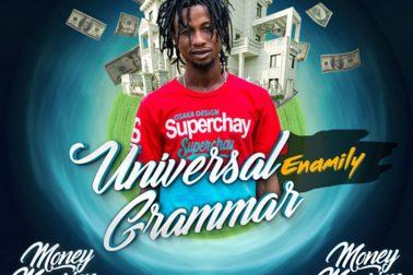 Audio: Universal Grammar (Money Mansion Riddim) by Enamily