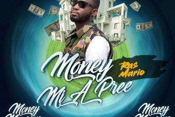 Audio: Money Mi A Pree (Money Mansion Riddim) by Ras Mario